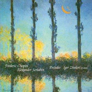 Chopin & Scriabin: Preludes