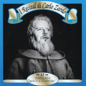 I recital di Carlo Zardo, Vol. 11 - Verdiano I: 'Parla or tu col labbro mio'