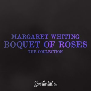 Boquet of Roses - The Collection