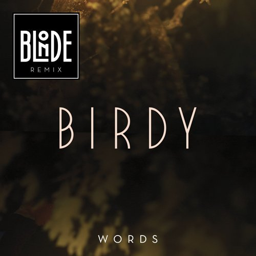 Words - Blonde Remix