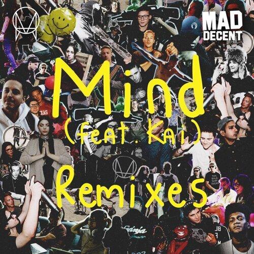 Mind (feat. Kai) - Remixes