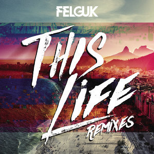 This Life (Remixes)
