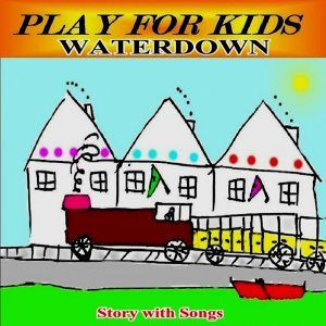Waterdown (story With Songs)