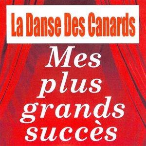 La danse des canards - Mes plus grands succès