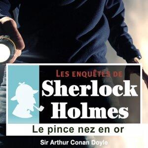 Sherlock holmes : le pince nez en or