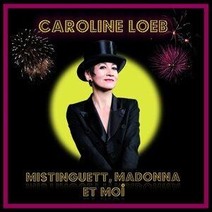 Mistinguett, Madonna et Moi