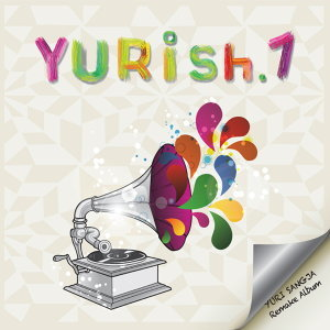 YURish.1 [Remake Album]