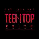 TEEN TOP ÉXITO (TEEN TOP EXITO)