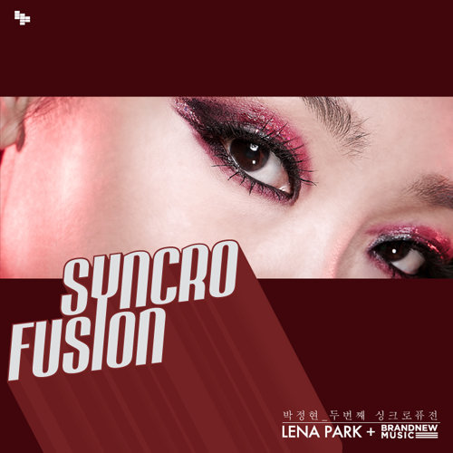 Syncrofusion Lena Park + Brand New Music