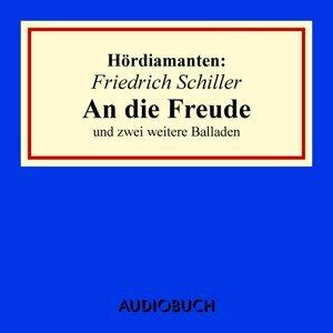"""Hördiamant: """"An die Freude"""" und zwei weitere Balladen - Ungekürzte Lesung"""