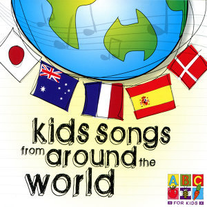 Kids Songs From Around The World