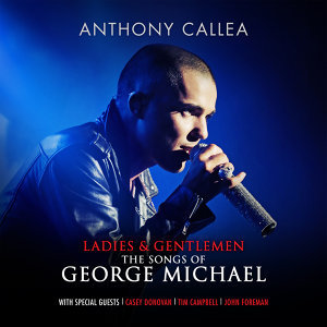 Ladies & Gentlemen The Songs Of George Michael - Deluxe Version