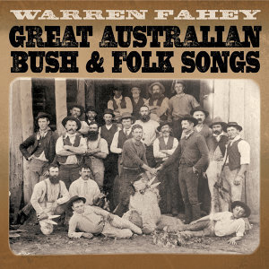 Great Australian Bush & Folk Songs