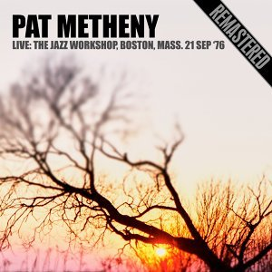 Live: The Jazz Workshop, Boston, Mass. 21 Sep '76 (Remastered)