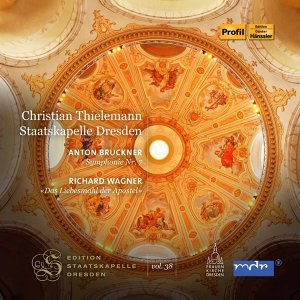 Bruckner: Symphony No. 7 in E Major, WAB 107 - Wagner: Das Liebesmahl der Apostel, WWV 69 (Staatskapelle Dresden Edition, Vol. 38)