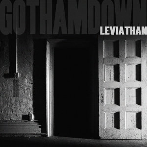 GOTHAM DOWN: cycle II: LEVIATHAN