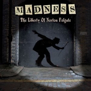 The Liberty of Norton Folgate - Deluxe Edition