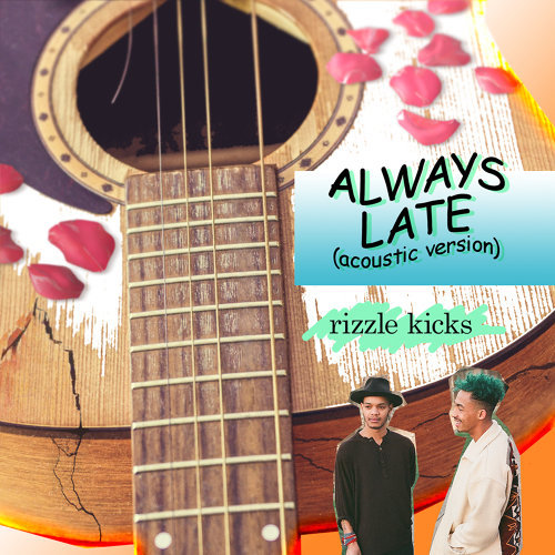 Always Late - Acoustic