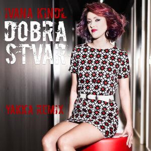 Dobra Stvar - Yakka Remix