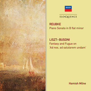 Reubke: Piano Sonata; Liszt/Busoni: Fantasy And Fugue