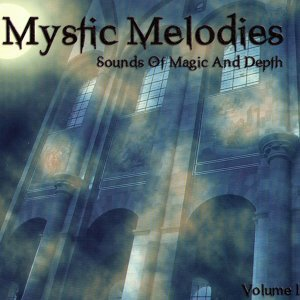 Mystic Melodies: Sounds Of Magic And Depth