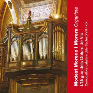 L'Orgue dels Dolors de Vic: Compositors Catalans dels Segles XVIII I XIX