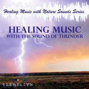 Healing Music with the Sound of Thunder
