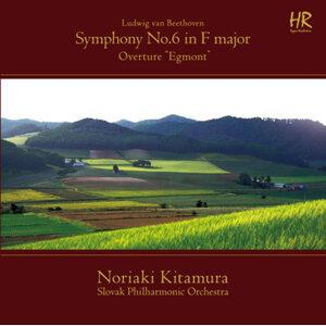 "Beethoven: Symphony No. 6 in F Major, Op. 68 ""Pastoral"" & Egmont, Op. 84: Overture"