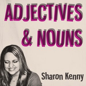 Adjectives & Nouns