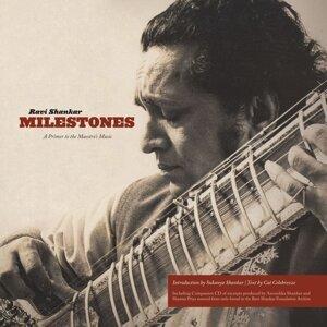 Ravi Shankar Milestones: A Primer to the Maestro\x92s Music
