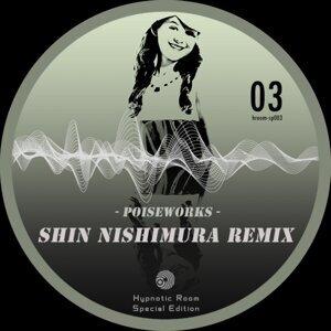 Poiseworks - Shin Nishimura Remix