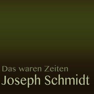 Das waren Zeiten: Joseph Schmidt