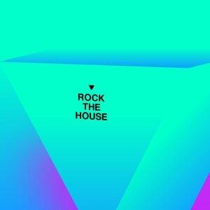 ロック・ザ・ハウス (Rock The House)