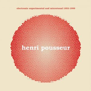 Electronic experimental and microtonal 1953-1999