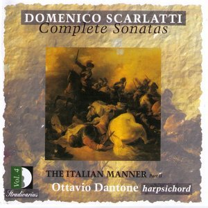 Scarlatti: Complete Sonatas Vol.4 - The Italian Manner Part II