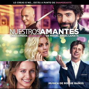 Nuestros Amantes (Original Motion Picture Soundtrack)