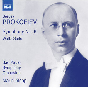 Prokofiev: Symphony No. 6, Op. 111 & Waltz Suite, Op. 110