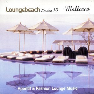 Loungebeach Session 10 - Mallorca
