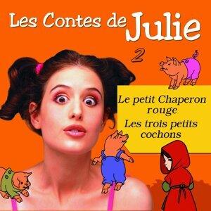 Les Contes de Julie 2 - Le petit chaperon rouge & Les 3 petits cochons