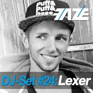 Faze DJ Set #24: Lexer