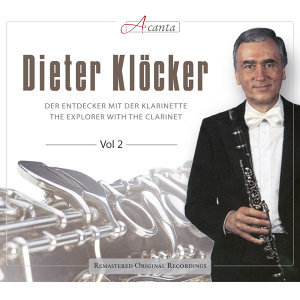 Dieter Klöcker: The Explorer with the Clarinet, Vol. 2
