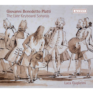 Platti: The Late Keyboard Sonatas