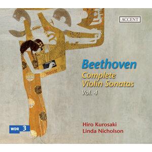 Beethoven: Complete Violin Sonatas Vol. 4