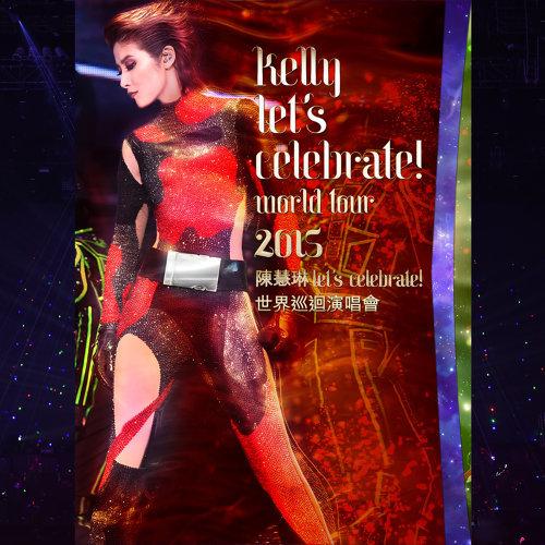 陳慧琳Let's Celebrate世界巡迴演唱會2015 - Live