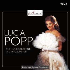 Popp, Lucia: The Unforgotten, Vol. 3