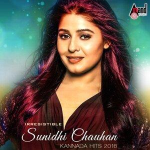 Irresistible Sunidhi Chauhan - Kannada Hits 2016