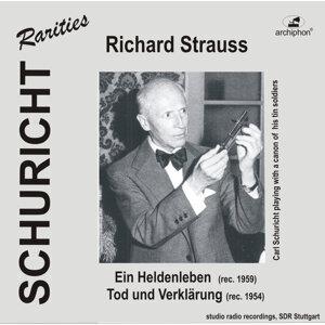 Carl Schuricht Conducts Richard Strauss