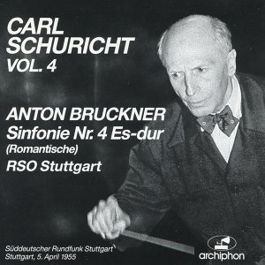"Bruckner: Symphony No. 4, ""Romantische"" (1881 version, ed. R. Haas) (1955)"