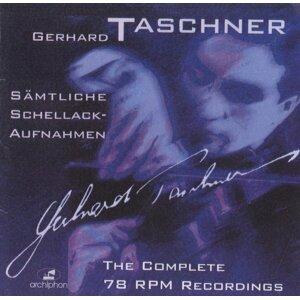 Gerhard Taschner: Samtliche Schellack-Aufnahmen (1941-1944, 1948)