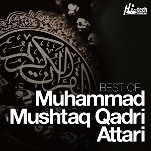 Best of Muhammad Mushtaq Qadri Attari